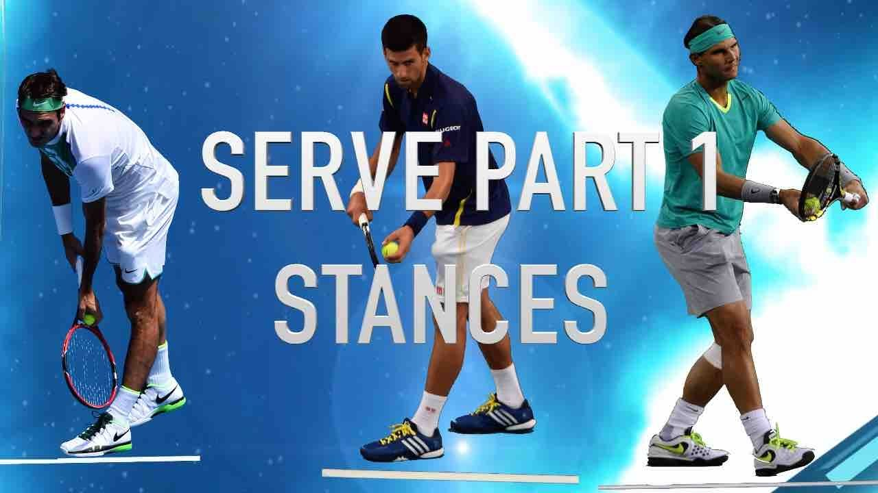 Serve Stances How Top 10 Players Federer Nadal Djokovic Use