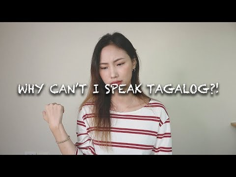 My Tagalog Level  Why I can't speak in Tagalog