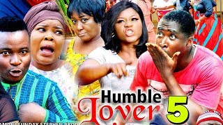 HUMBLE LOVER SEASON 5 - 2019 Latest Nigerian Nollywood Movie | 2019 Latest Nollywood Movie