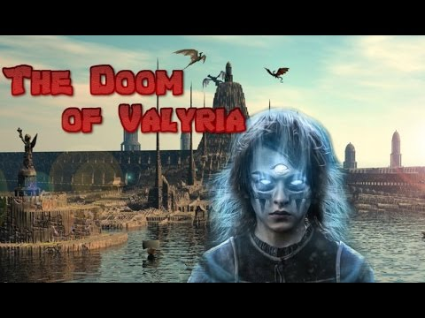 The Doom of Valyria    Game of Thrones   What Really Happened?