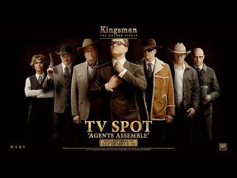 Kingsman: The Golden Circle ['Agents Assemble' TV Spot in HD (1080p)] from YouTube · Duration:  42 seconds
