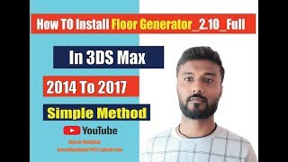 How To Install Floor Generator In 3ds Max 2014 To 2017
