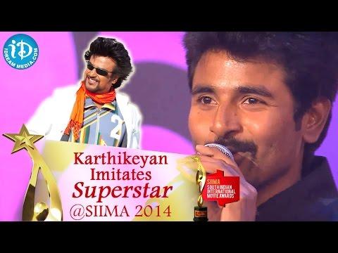 Siva Karthikeyan Imitates Superstar Rajnikanth || SIIMA 2014