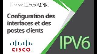 IPv6: Configuration des interfaces et postes clients | Darija