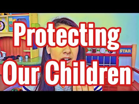 PROTECTING OUR CHILDREN IN A CORRUPT WORLD