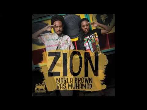 Marla Brown feat  Ras Muhamad - Zion (2016 By Royal Order Music)