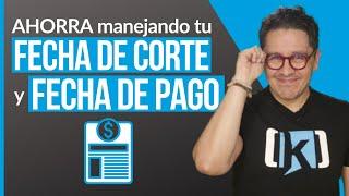 ✂ Fecha de CORTE y Fecha de PAGO de tu Tarjeta de Crédito | Explicación SENCILLA