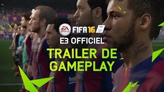 E3 Trailer de gameplay officiel FIFA 16 - Xbox One, PC
