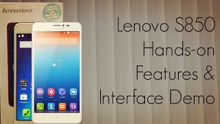 lenovo s850 hands on features interface demo