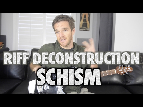Riff Deconstruction: Schism - Tool