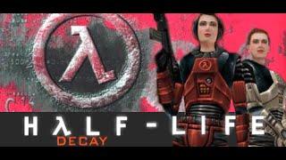 Half-Life Decay Capitulo 01 [Subtitulos y Audio Español] (Sin Comentarios)