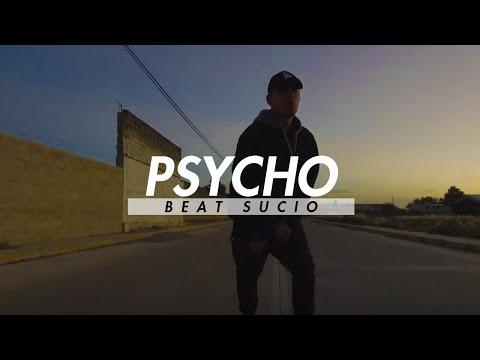 Beat Sucio - PSYCHO  [Video Oficial]