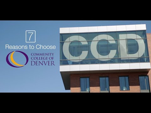 7 Reasons to Choose Community College of Denver