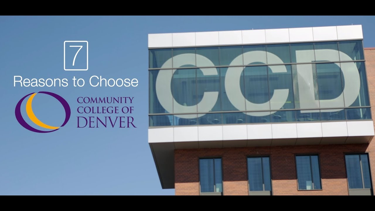 reasons to choose community college of denver