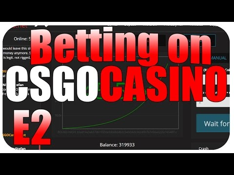 Betting on CSGOCasino E2 (Phat Bets Bois)