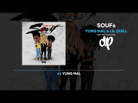 Yung Mal & Lil Quill - Souf6 (FULL MIXTAPE)