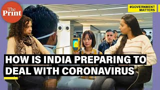 Coronavirus - how India is preparing to deal with the threat of this deadly new strain