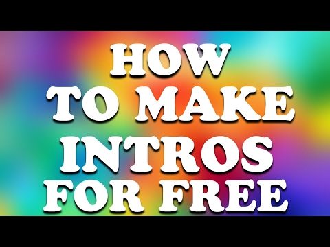 How to make intros| free |™
