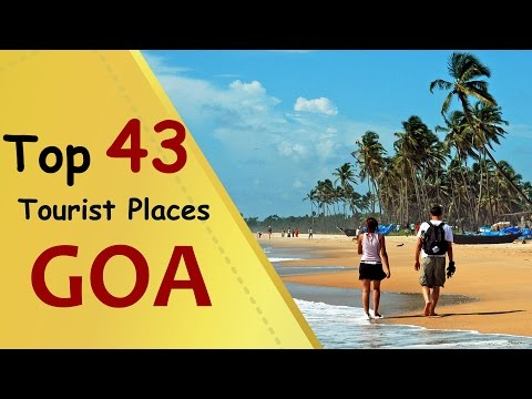 'GOA' Top 43 Tourist Places | Goa Tourism