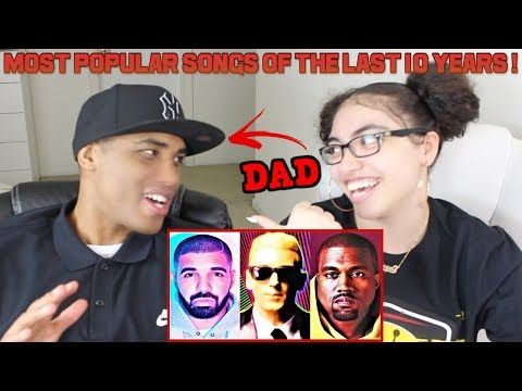 MY DAD REACTS TO Most Popular Rap Songs Of The Last 10 Years