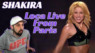 Shakira REACTION! Loca Live From Paris! Her Best Concert Ever!