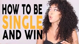 The Secret to Being Single and Victorious