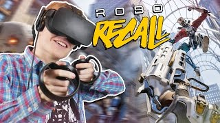 ACTION-PACKED ARCADE SHOOTER! | Robo Recall VR (Oculus Touch Gameplay)