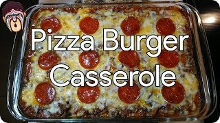 №08 Pizza Burger Casserole [LowBudgetCooking]