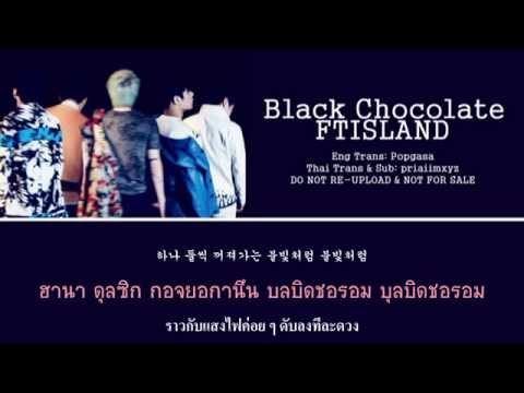 [Karaoke Thai Sub] FTISLAND - Black Chocolate