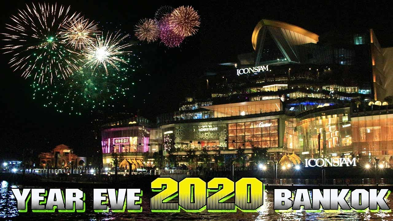 Best Fireworks 2020 Best New Year Eve 2020 in Bangkok Parties River Cruise Watch