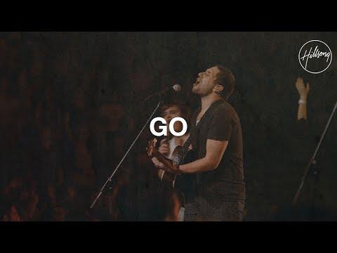 Go - Hillsong Worship