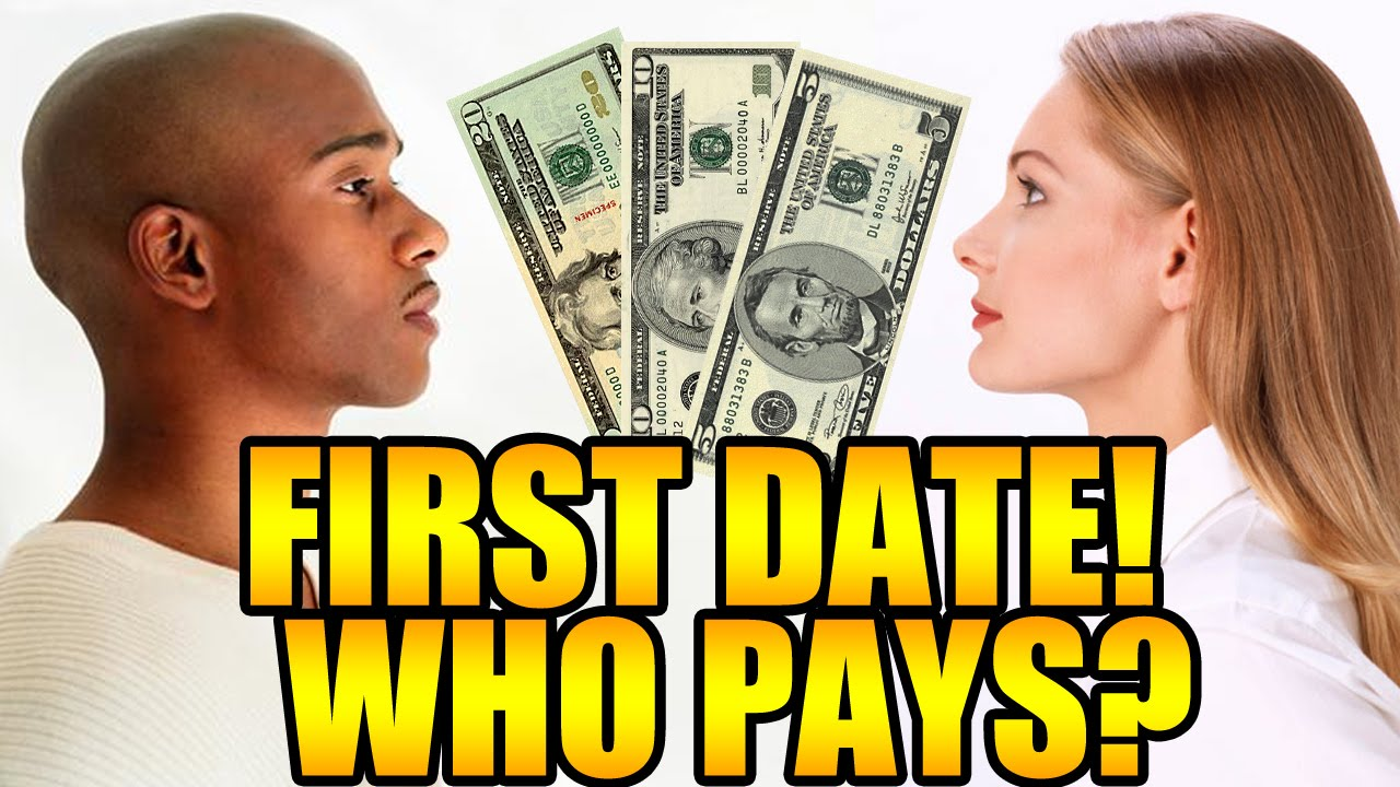 Dating first date who pays