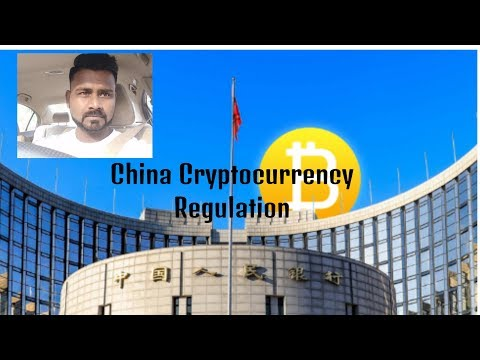 China Regulates cryptocurrency and bitcoin  today? Local news media reports