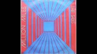 The Tabs - Million Miles (1982)