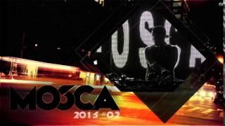 Set Dj Mosca 2015 002 - Free Download G-HOUSE