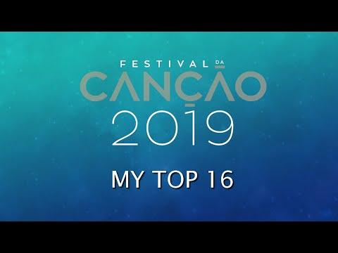 Festival da Canção 2019 | MY TOP 16
