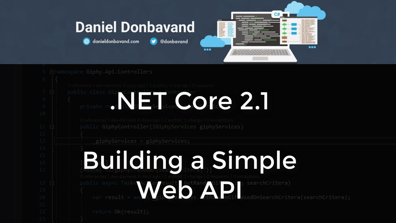 ASP NET Core 2 1: Building a Simple Web API