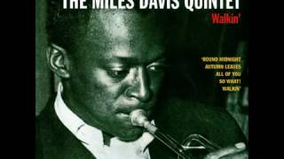 Miles Davis  -  Walkin'  - A Jazz Hour with the Miles Davis Quintet (1960) Full Album