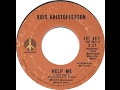 watch he video of Help Me by Kris Kristofferson wth Larry Gatlin from his album Jesus Was a Capicorn