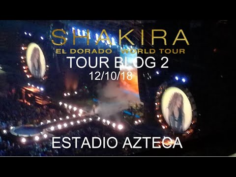 Shakira El Dorado World Tour TOUR BLOG 2MX 12-10-18