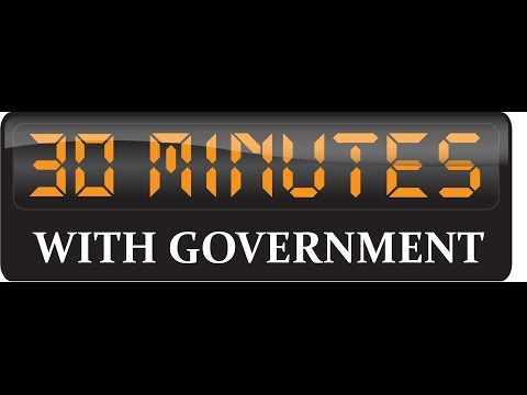 30 Minutes with Government - Edition of February 9th, 2015