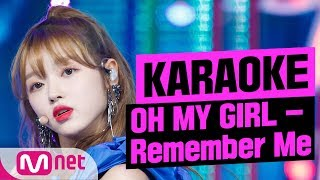 [MSG Karaoke]OH MY GIRL - Remember Me