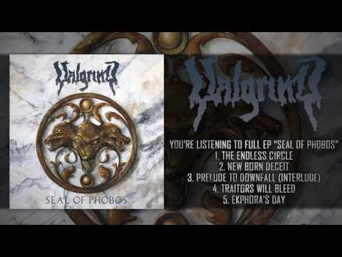 VALGRIND - SEAL OF PHOBOS (OFFICIAL FULL EP STREAM 2017) [EVERLASTING SPEW RECORDS]
