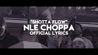 Nle Choppa  Shotta Flow Official Lyrics