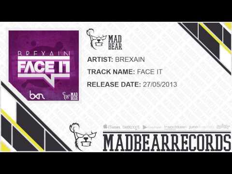 Brexain - Face It [MadBear Release]