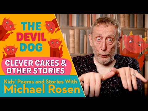 The Devil Dog | STORY | Kids' Poems And Stories With Michael Rosen