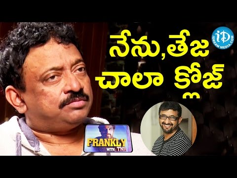 RGV About His Relation With Director Teja || Frankly With TNR || Talking Movies with iDream