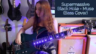 Supermassive Black Hole - Muse (Bass Cover)