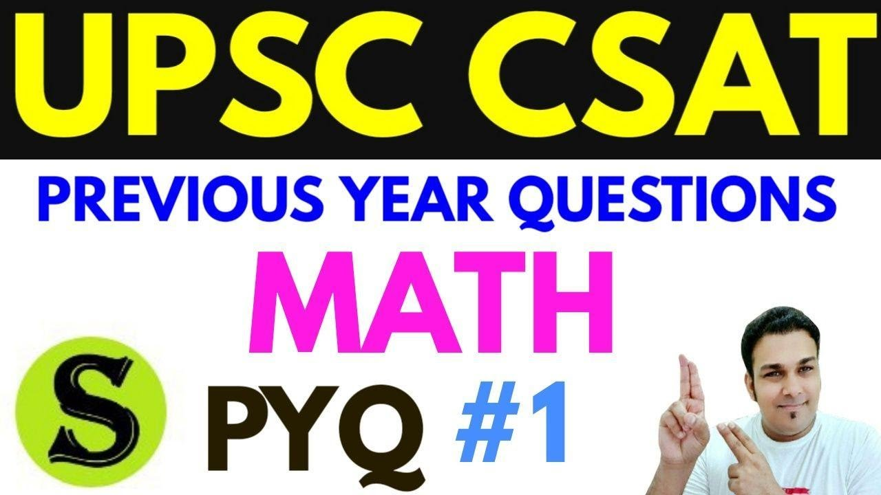 upsc csat ki taiyari previous year solved mcq question papers , math preparation class syllabus #1
