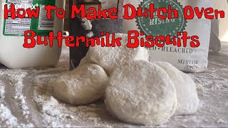 How to Make Dutch Oven Buttermilk Biscuits - Easy Recipe!